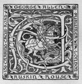 """Bookplate of Ruskin House, a division of the publisher George Allen & Sons, 156 Charing Cross Road, Saint George slaying the dragon, with large monogram """"GA."""" Signed in lower right with unidentified monogram."""
